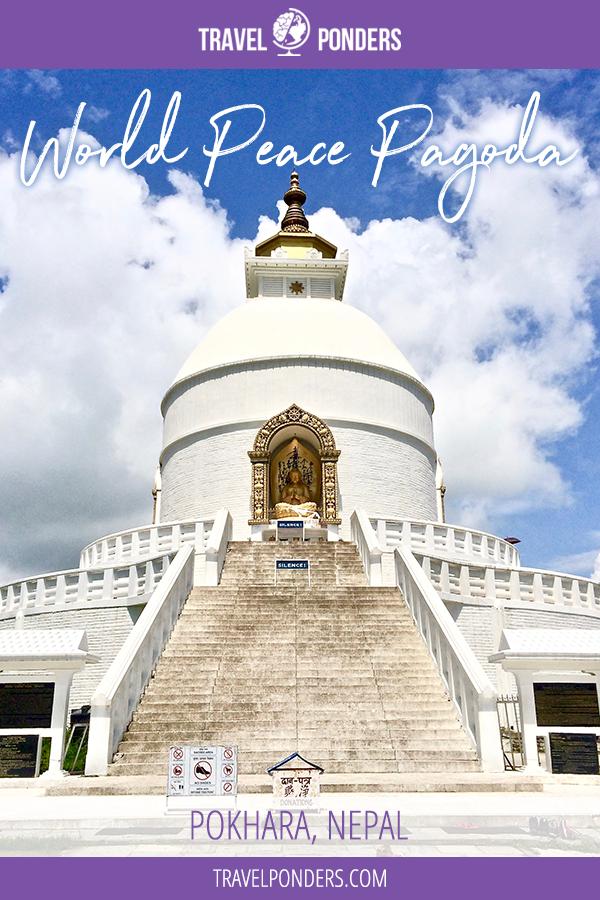 World Peace Pagoda - Pokhara, Nepal